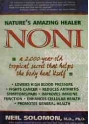 Noni, Nature's amazing healer
